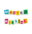 wanted missing text in cut out colorful letters vector image vector image