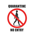 warning round sign with text quarantine no vector image