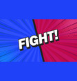 fight background poster comic speech bubble vector image vector image