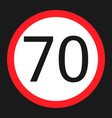 maximum speed limit 70 sign flat icon vector image vector image