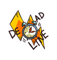 deadline word and alarm clock time limit vector image vector image
