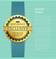 quality award best choice exclusive premium label vector image vector image