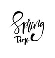 spring time - hand drawn inspiration quote vector image