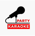 karaoke party club label of microphone ofr vector image vector image