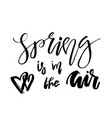 spring is in the air - hand drawn inspiration vector image vector image