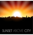 Sunset above city silhouette vector image