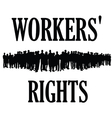 workers rights silhouette vector image vector image