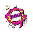 comic speech chat bubble pop art style rolf vector image vector image