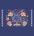 day dead mexican skull decoration banner vector image vector image