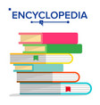 encyclopedia pile books stack with vector image