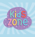 kids zone bubbles letters sticker sunburst play vector image