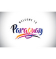 paraguay welcome to message in purple vibrant vector image