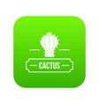 decoration cactus icon green vector image vector image