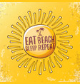 eat sleep beach repeat concept vector image vector image