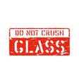 fragile glass imprint do not crush grungy box vector image vector image