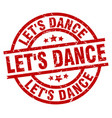 lets dance round red grunge stamp vector image vector image