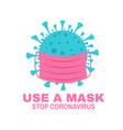 use a mask stop coronavirus concept vector image