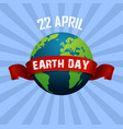 earth day april 22 and red ribbon vector image vector image