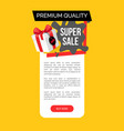 premium quality of products super sale discount vector image vector image