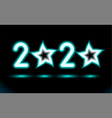 simply glowing neon numbers 2020 with stars vector image vector image