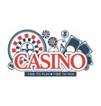 casino time to play and win promotional emblem vector image vector image
