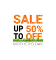 mothers day sale price off sign seasonal shopping vector image