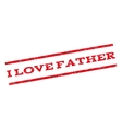 I Love Father Watermark Stamp vector image vector image