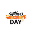 mother day sale badge isolated limited shopping vector image vector image