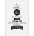 Retro style motivational poster with typography vector image