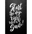 Start your day with a smile vector image vector image