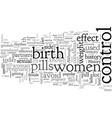 a brief history birth control vector image vector image