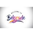 belgrade welcome to message in purple vibrant