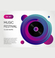 event poster for music festival vinyl record with vector image vector image