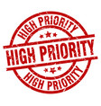 high priority round red grunge stamp vector image vector image
