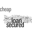 how to get your hands on a cheap secured loan vector image vector image