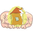 drawn hands holding house vector image vector image