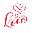 red love calligraphy lettering word with vector image vector image