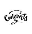 with handwritten phrase - congrats vector image vector image