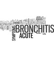 acute bronchitis symptom text word cloud concept vector image vector image