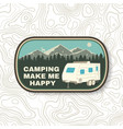 camping make me happy summer camp vector image vector image