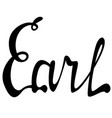 earl name lettering vector image vector image