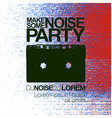 Make some noise Night Party flyer Red and blue No vector image vector image
