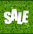 sale green poster with green leaves background vector image