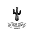 Cactus American Cowboy Wild West Label Western vector image