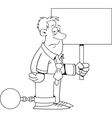 Cartoon Ball and Chain Man with a Sign vector image