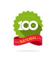 100 natural green and red label stamp or vector image
