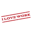 I Love Work Watermark Stamp vector image vector image