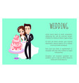 wedding day man and woman with cake poster text vector image vector image