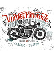 Vintage motorcycle Hand drawn grunge vintage with vector image vector image