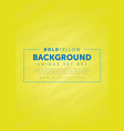 bright and bold yellow background template vector image vector image